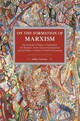 On The Formation Of Marxism - Gronow, Jukka - ISBN: 9781608467037