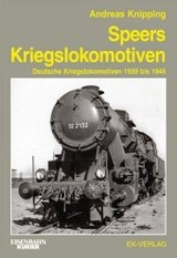 Speers Kriegslokomotiven - Knipping, Andreas - ISBN: 9783844664072