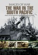 War In The South Pacific - Diamond, Jon - ISBN: 9781473870611