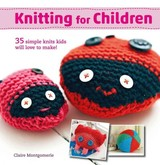 Knitting For Children - Montgomery, Claire - ISBN: 9781782494614