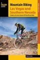 Mountain Biking Las Vegas And Southern Nevada - Papa, Paul W. - ISBN: 9781493022175
