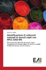 Identificazione di coloranti naturali in tessuti copti con HPLC-DAD-MS - Carrillo, Manuela - ISBN: 9783330776234