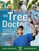 Tree Doctor: A Guide To Tree Care And Maintenance - Prendergast, Dan; Prendergast, Erin - ISBN: 9781770859067