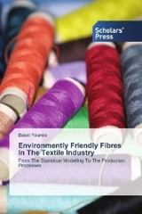 Environmently Friendly Fibres ln The Textile Industry - Younes, Basel - ISBN: 9783659842917