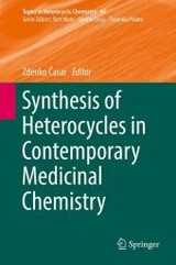Synthesis Of Heterocycles In Contemporary Medicinal Chemistry - Casar, Zdenko (EDT) - ISBN: 9783319399157