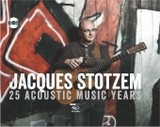 25 Acoustic Music Years, m. 1 Audio-CD - Stotzem, Jacques - ISBN: 9783945190128