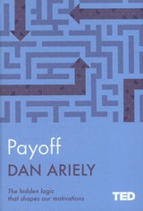 Payoff - Ariely, Dan - ISBN: 9781471156076