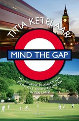 Mind the gap - Titia Ketelaar - ISBN: 9789000354955