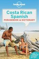 Lonely Planet Costa Rican Spanish Phrasebook & Dictionary - Lonely Planet; Kohnstamm, Thomas - ISBN: 9781786574176