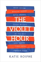 Violet Hour - Roiphe, Katie - ISBN: 9780349008516