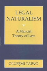 Legal Naturalism - Taiwo, Olufemi - ISBN: 9780801456596