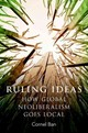 Ruling Ideas - Ban, Cornel - ISBN: 9780190600389