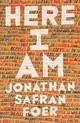 Here I Am - Foer, Jonathan Safran - ISBN: 9780241980255