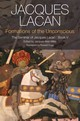 Formations Of The Unconscious - Lacan, Jacques/ Miller, Jacques-Alain (EDT)/ Grigg, Russell (TRN) - ISBN: 9780745660370