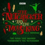 Nutcracker And The Mouse King - Sibley, Brian; Hoffmann, E. T. A. - ISBN: 9781785291616