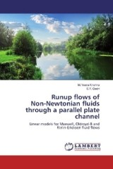 Runup flows of Non-Newtonian fluids through a parallel plate channel - Qadri, S. Y.; Veera Krishna, M. - ISBN: 9783659955495