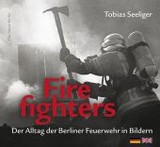 Firefighters - Seeliger, Tobias - ISBN: 9783360013064
