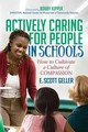 Actively Caring For People In Schools - Geller, E. Scott - ISBN: 9781683502494