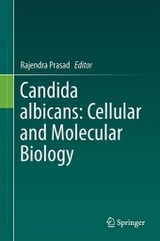Candida Albicans: Cellular And Molecular Biology - Prasad, Rajendra (EDT) - ISBN: 9783319504087
