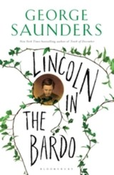 Lincoln In The Bardo - Saunders, George - ISBN: 9781408871751