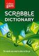 Collins Gem Scrabble Dictionary: The Words You Need To Play On The Go [fourth Edition] - Collins Dictionaries - ISBN: 9780007589104