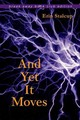 And Yet It Moves - Stalcup, Erin - ISBN: 9780253022035