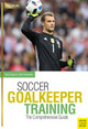 Soccer Goalkeeping Training - Englund, Tony - ISBN: 9781782551072