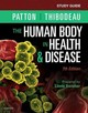 Study Guide For The Human Body In Health & Disease - Thibodeau, Gary A., Phd, Dr.; Swisher, Linda; Patton, Kevin T., Phd, Dr. - ISBN: 9780323402941