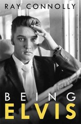 Being Elvis - Connolly, Ray - ISBN: 9781474604567