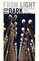 From Light To Dark - Edensor, Tim - ISBN: 9780816694433