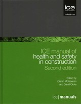Ice Manual Of Health And Safety In Construction: 2nd Edition - Mcaleenan, Ciaran - ISBN: 9780727760104