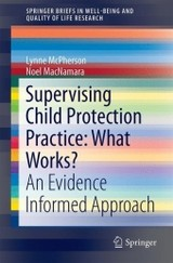 Supervising Child Protection Practice: What Works? - MacNamara, Noel; McPherson, Lynne - ISBN: 9783319500348