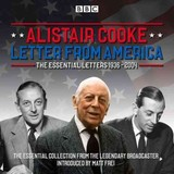 Letter From America: The Essential Letters 1936 - 2004 - Cooke, Alistair - ISBN: 9781785291593