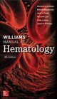 Williams Manual Of Hematology, Ninth Edition - Armitage, James O.; Burns, Linda J.; Levi, Marcel M.; Kaushansky, Kenneth; ... - ISBN: 9781259642470