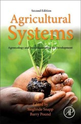 Agricultural Systems: Agroecology And Rural Innovation For Development - ISBN: 9780128020708