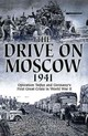 The Drive On Moscow 1941 - Zetterling, Niklas/ Frankson, Anders - ISBN: 9781612004334