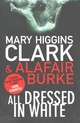 All Dressed In White - Clark, Mary Higgins/ Burke, Alafair - ISBN: 9781471148682