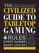 Civilized Guide To Tabletop Gaming - Litorco, Teri - ISBN: 9781440597961