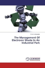 The Management Of Electronic Waste In An Industrial Park - Govender, Krishna - ISBN: 9783659971044
