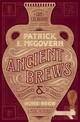 Ancient Brews - Mcgovern, Patrick E. (university Of Pennsylvania) - ISBN: 9780393253801