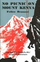 No Picnic On Mount Kenya - Benuzzi, Felice - ISBN: 9780857053763