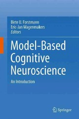 Introduction To Model-based Cognitive Neuroscience - Forstmann, Birte U. (EDT)/ Wagenmakers, Eric-jan (EDT) - ISBN: 9781493922352