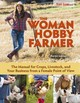 The Woman Hobby Farmer - Lanier, Karen - ISBN: 9781620082607