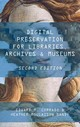 Digital Preservation For Libraries, Archives, And Museums - Moulaison Sandy, Heather; Corrado, Edward M. - ISBN: 9781442278714