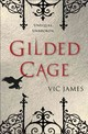 The Dark Gifts Trilogy - Gilded Cage - James, Vic - ISBN: 9780425284155