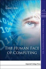 Human Face Of Computing, The - Calude, Cristian S. (EDT) - ISBN: 9781783266432