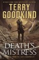Death's Mistress C-format - Goodkind, Terry - ISBN: 9780765395788