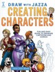 Draw With Jazza - Creating Characters - Brooks, Josiah - ISBN: 9781440344947