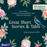 Great Short Stories & Tales, Audio-CD - Wilde, Oscar; Melville, Herman - ISBN: 9783833737190
