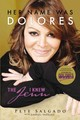 Her Name Was Dolores - Salgado, Pete - ISBN: 9780718096434